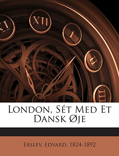 London, St Med Et Dansk je (Danish Edition)