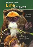 McDougal Littell Middle School Science: Student Edition Single Volume Edition Grades 6-8 Life Science 2005