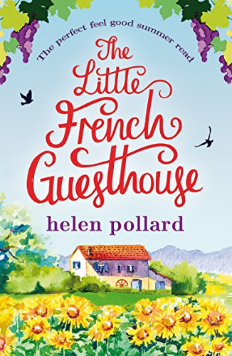 New Raisins (The Little French Guesthouse: The perfect feel good summer read (La Cour des Roses Book 1))