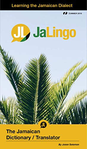 JaLingo - The Jamaican Dictionary/Translator: Learning the Jamaican Dialect (Summer Book 2018)