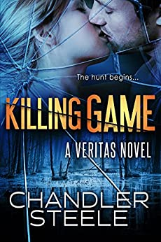 Killing Game (Veritas Book 2) by [Steele, Chandler]