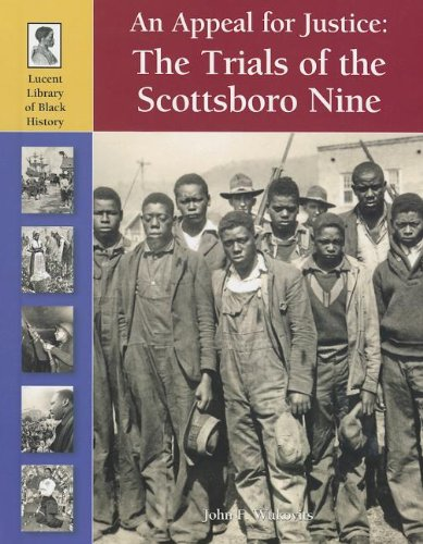 An Appeal for Justice: The Trials of the Scottsboro Nine (Lucent Library of Black History)