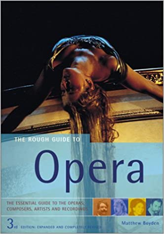 Book The Rough Guide to Opera (Rough Guides Reference Titles)