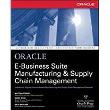 Oracle E-Business Suite Manufacturing & Supply Chain Management