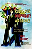 Rules for Corporate Warriors, Nick Nichols, 0939571218