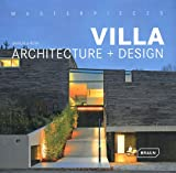 Masterpieces: Villa Architecture + Design, Manuela Roth, 303768089X