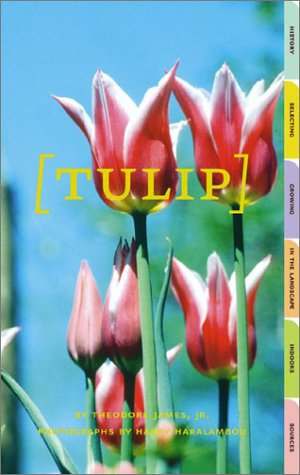 Tulip (Affordable Series of Books for Gardeners) (Series Tulip)