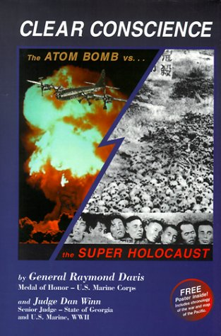 clear-conscience-the-atom-bomb-vs-the-super-holocaust