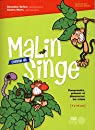 Malin Comme un Singe par Dufour