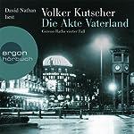 Die Akte Vaterland (Gereon Rath 4) | Volker Kutscher