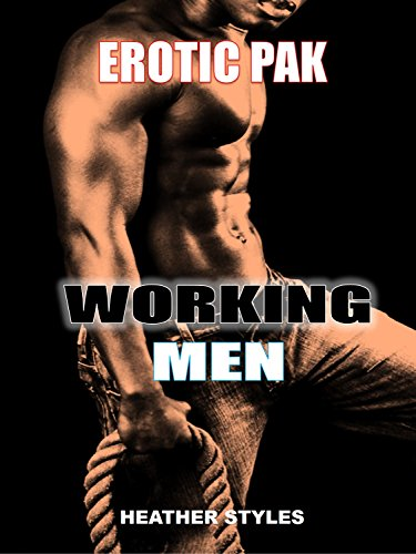 EROTICA: WORKING MEN PLEASURE PAK BUNDLE (TOO BIG DARK MEN EROTIC COLLECTION)