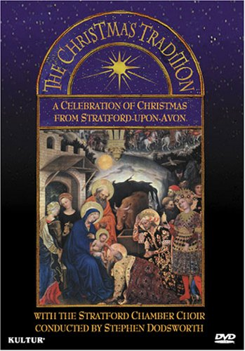 The Christmas Tradition - A Celebration of Christmas by Unknown