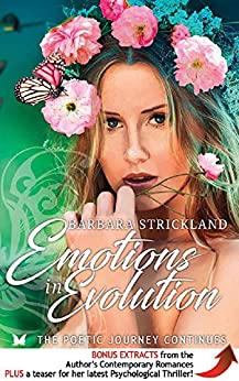 Emotions in Evolution: The poetic journey continues by [Strickland, Barbara]