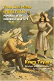 From Lead Mines to Gold Fields, Henry Taylor, 0803294611