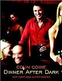 Dinner after Dark, Colin Cowie, 0609609750