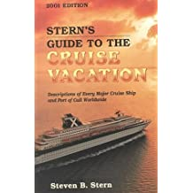 Stern's Guide to the Cruise Vacation 2001