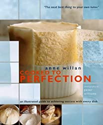 Cooked to Perfection: An Illustrated Guide to Achieving Success with Every Dish