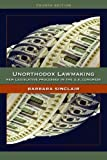 Unorthodox Lawmaking: New Legislative Processes in the U.S. Congress, 4th Edition, Barbara Sinclair, 1608712362