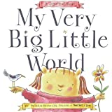My Very Big Little World: A SugarLoaf Book (Sugarloaf Books)