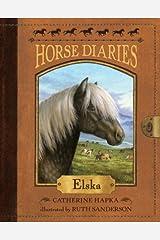 Horse Diaries #1: Elska (Horse Diaries series) Kindle Edition