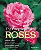 Encyclopedia of Roses, Robert Markley, 0764151932