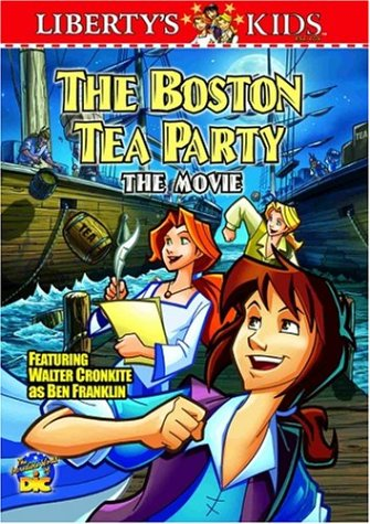 Liberty's Kids - The Boston Tea Party (Vol. 1) (Kids Store Boston)