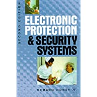 Electronic Protection and Security Systems: A Handbook for Installers and Users (Newnes)