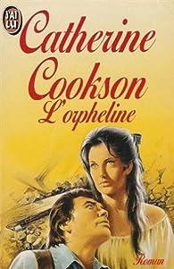 L'orpheline par Catherine Cookson