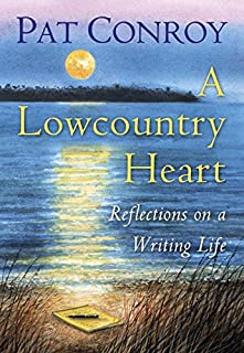 Book Cover: A Lowcountry Heart: Reflections on a Writing Life