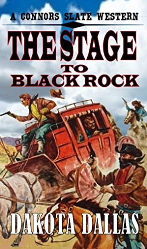 Connors Slate: Stagecoach To Black Rock