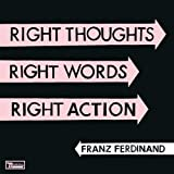 Right Thoughts, Right Words, Right Action - Deluxe