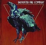 Badwater Fire Company by Badwater Fire Company