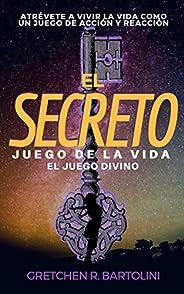 El Secreto Juego de la Vida: El Juego Divino