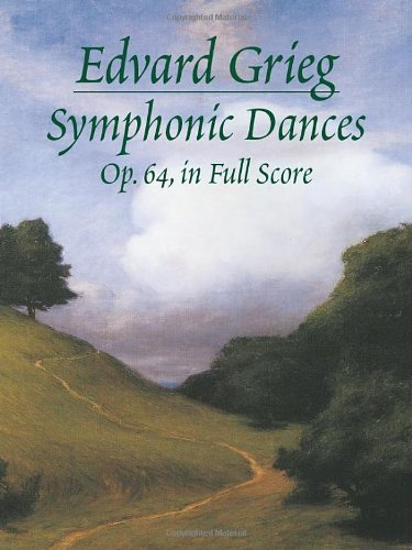 Symphonic Dances, Op. 64, in Full Score (Dover Music Scores) by Dover Publications