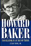 Howard Baker, J. Lee Annis, 1568330324