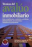 img - for T cnicas del aval o inmobiliario: gu a completa para vendedores, inversionistas y valuadores de propiedades book / textbook / text book