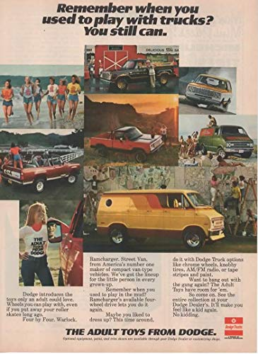 Magazine Print Ad: 1977 The Adult Toys from Dodge, Street Van, Warlock, Four by Four (4 X 4), Ramcharger, Remember When You Used to Play With Trucks? You Still Can