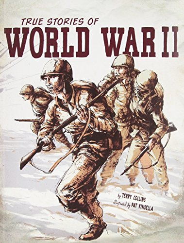True Stories of World War II (Stories of War)