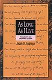 As Long as I Live, Jacob D. Eppinga, 1562120522