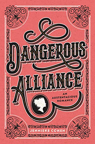 Dangerous Alliance: An Austentacious Romance