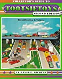Collector's Guide to Tootsietoys, David Richter, 0891456767