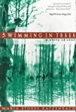 Swimming in Trees, Maria S. Katzenbach, 0965952134