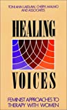 Healing Voices 9781555424183