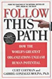 Follow This Path, Curt Coffman and Gabriel Gonzalez-Molina, 044669035X
