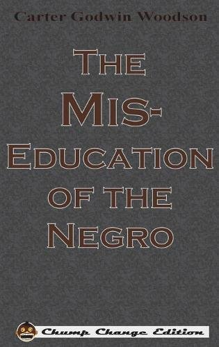 the-mis-education-of-the-negro-chump-change-edition
