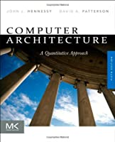 Computer Architecture: A Quantitative Approach, 5th Edition Front Cover