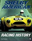 img - for Shelby American Racing History book / textbook / text book