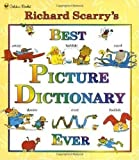 Best Picture Dictionary Evers - Richard Scarry's Best Picture Dictionary Ever by Richard Review