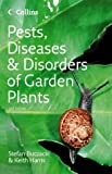 Pests, Diseases and Disorders of Garden Plants, Stefan Buczacki and Keith Harris, 0007196822