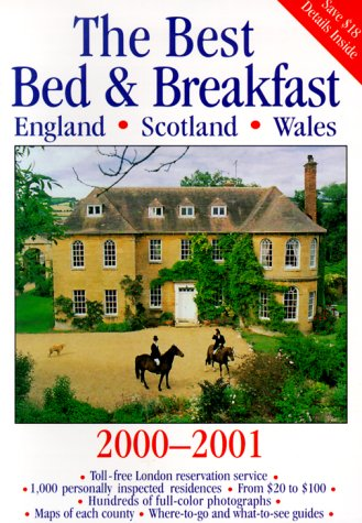 Best Bed & Breakfast England, Scotland, and Wales 2000 - 2001...